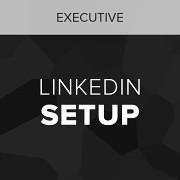 executive linkedin setup service